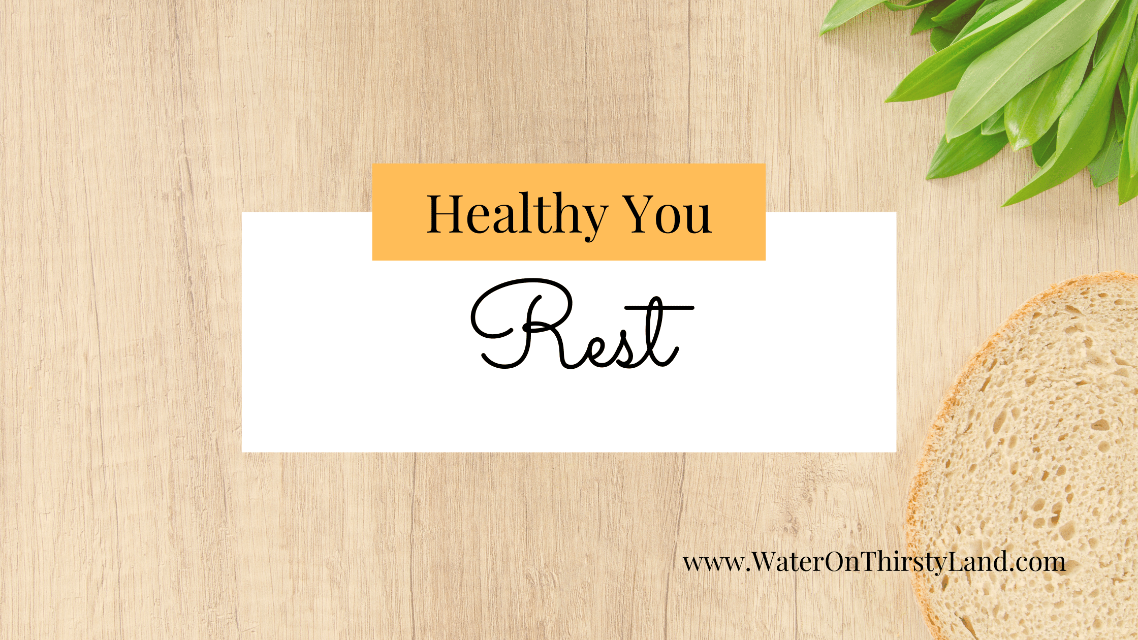 Healthy Rest