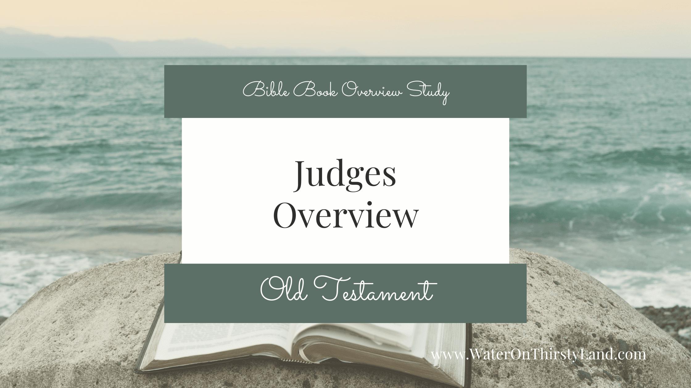Judges Book Overview