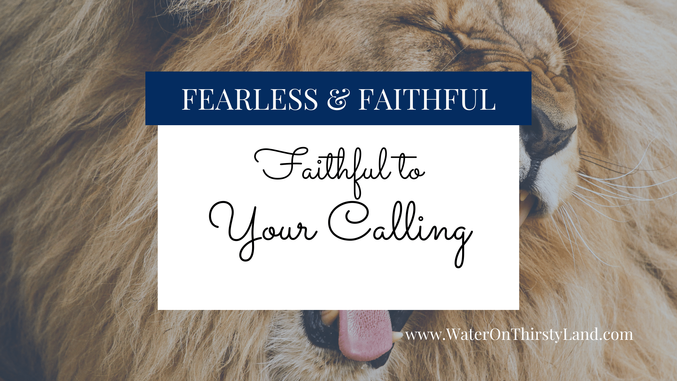 Faithful to Your Calling