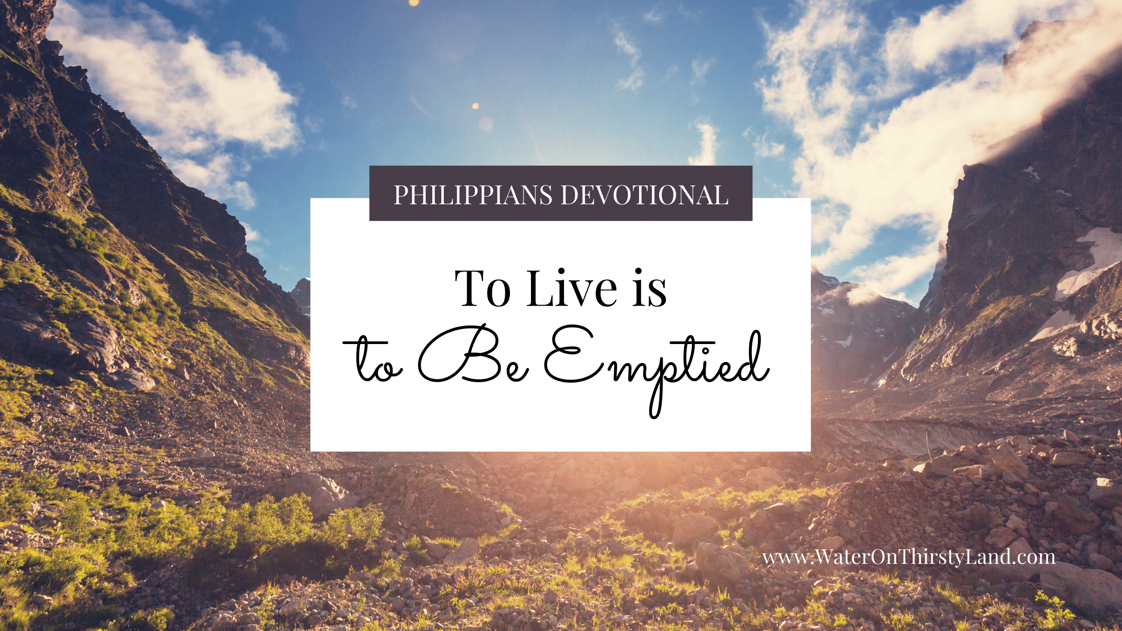 To live is to be emptied