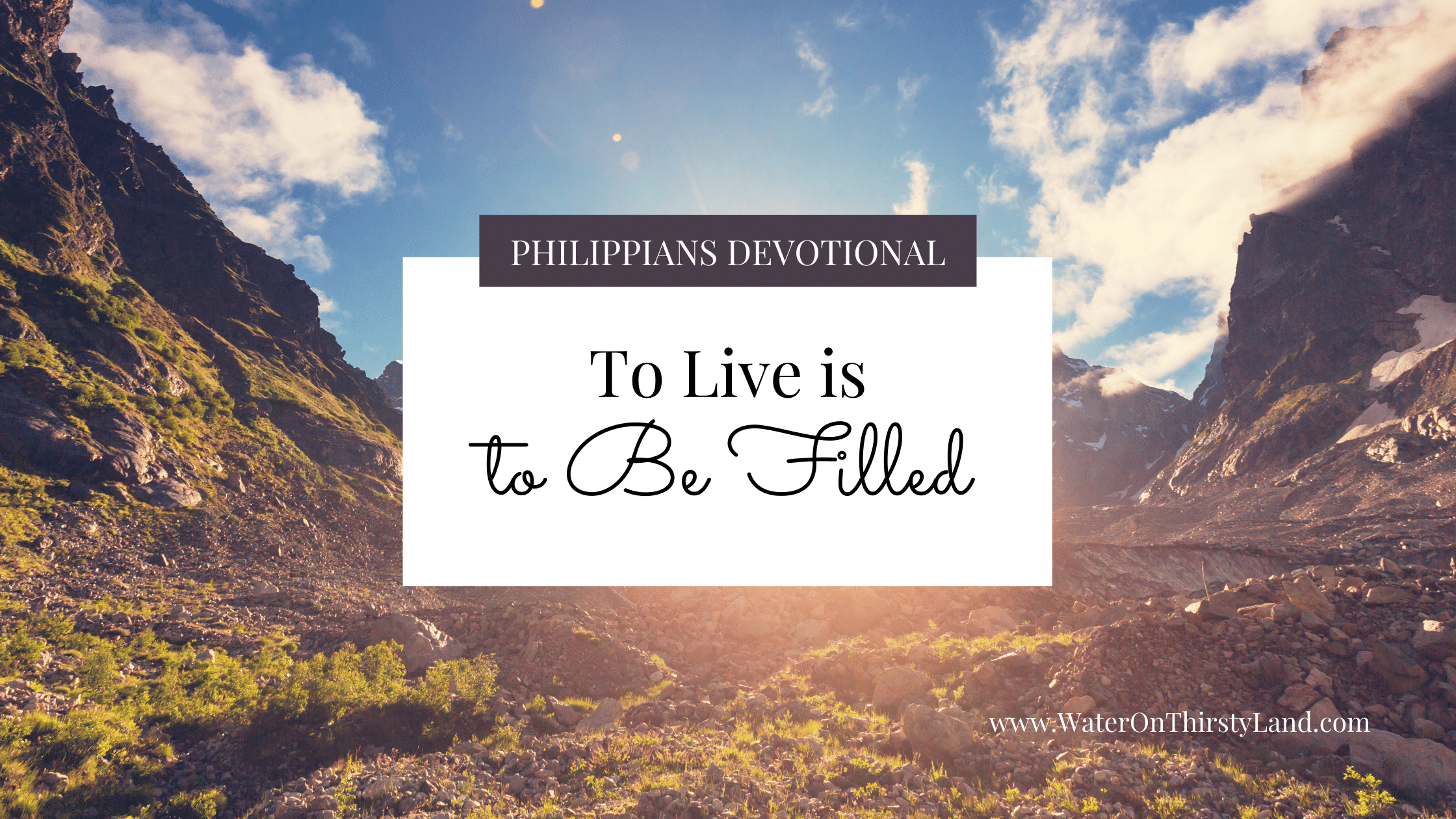 To live is to be filled